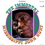 Pochette The Immortal Mississippi John Hurt