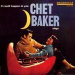 Pochette It Could Happen to You: Chet Baker Sings