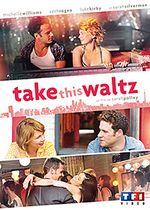 Affiche Take This Waltz