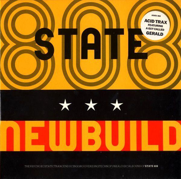Newbuild 808 state senscritique for Acid house albums