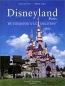 Couverture Disneyland Paris, De l'Esquisse à la Création