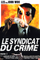 Affiche Le Syndicat du crime