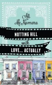 Couverture Notting Hill with Love... Actually