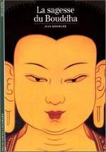 Couverture La Sagesse du Bouddha