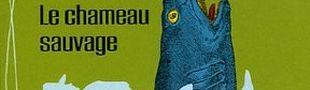 Couverture Le Chameau sauvage