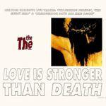 Pochette Love Is Stronger Than Death (Single)