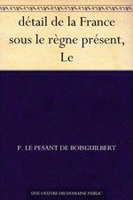 Couverture Le détail de la France sous le règne présent