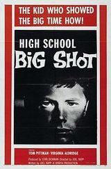 Affiche High School Big Shot