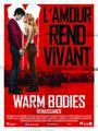 Affiche Warm Bodies  : Renaissance