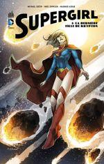 Couverture La Dernière Fille de Krypton - Supergirl, tome 1