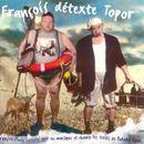 Pochette François détexte Topor