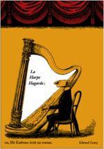Couverture La harpe hagarde - ou Mr Earbrass écrit un roman