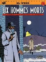 Couverture Six Hommes morts - M. Wens, tome 1