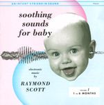 Pochette Soothing Sounds for Baby, Volume 1: 1 to 6 Months