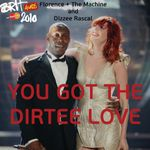 Pochette You Got the Dirtee Love (Single)