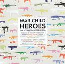 Pochette War Child: Heroes