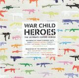 Pochette War Child: Heroes