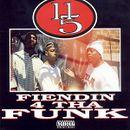 Pochette Fiendin 4 Tha Funk