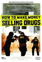 Affiche How To Make Money Selling Drugs