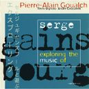 Pochette Exploring the Music of Serge Gainsbourg