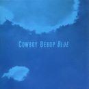 Pochette COWBOY BEBOP BLUE (OST)