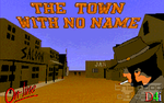 Jaquette The Town With No Name