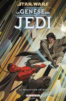Couverture Le Prisonnier de Bogan - Star Wars : La Genèse des Jedi, tome 2