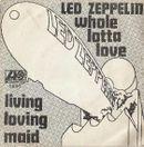 Pochette Whole Lotta Love / Living Loving Maid (Single)