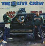 Pochette The 2 Live Crew Is What We Are