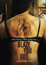 Affiche Blaze You Out