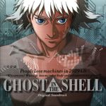 Pochette Ghost in the Shell: Original Soundtrack (OST)