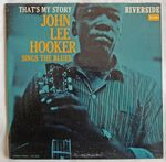 Pochette That's My Story: John Lee Hooker Sings The Blues