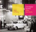 Pochette Jazz in Paris: Chet Baker Quartet Plays Standards