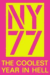 Affiche NY77 The Coolest Year in Hell