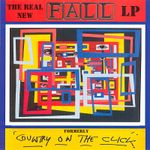 Pochette The Real New Fall LP (Formerly Country on the Click)