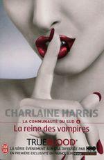 Couverture La Reine des vampires - La Communauté du sud, tome 6