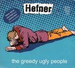 Pochette The Greedy Ugly People (Single)