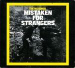 Pochette Mistaken for Strangers (Single)