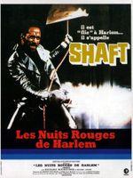 Affiche Shaft - Les Nuits rouges de Harlem