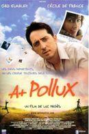 Affiche A+ Pollux