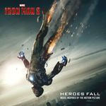Pochette Iron Man 3: Heroes Fall: Music Inspired by the Motion Picture (OST)