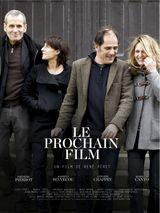 Affiche Le Prochain Film