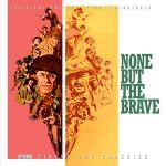 Pochette None But the Brave (OST)