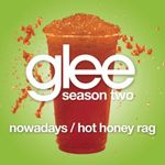 Pochette Nowadays / Hot Honey Rag (Glee Cast version) (Single)