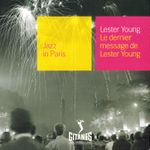 Pochette Jazz in Paris: Le dernier message de Lester Young