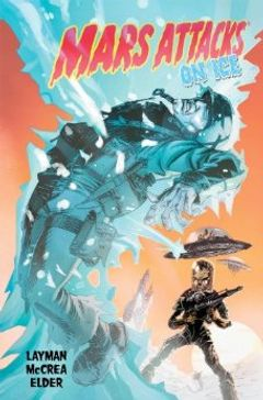 Couverture Mars Attacks On Ice, tome 2