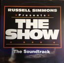 Pochette Russell Simmons Presents The Show: The Soundtrack (OST)
