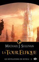 Couverture La Tour Elfique - Les révélations de Riyria, tome 2