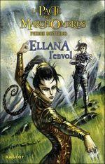Couverture Ellana, l'envol - Le pacte des Marchombres, tome 2