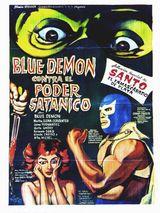 Affiche Blue Demon contre le Pouvoir Satanique